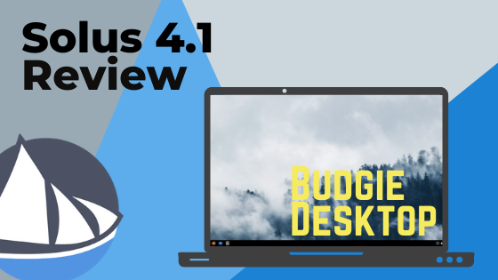 Solus Budgie 4.1 Review